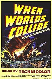 When Worlds Collide - 1951 Film